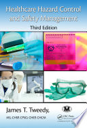 Healthcare Hazard Control and Safety Management  Third Edition