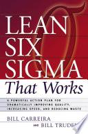 Lean Six Sigma That Works