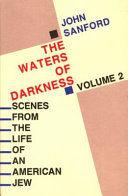 Scenes from the Life of an American Jew  The waters of darkness Book PDF