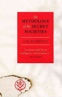 The Mythology of the Secret Societies