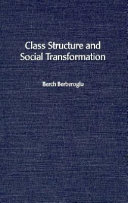 Class Structure and Social Transformation