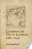 Learning to Die in London  1380 1540