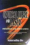 Optical Fibre And Laser   Principles And Applications