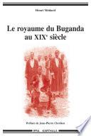 Royaume du Buganda au dix-neuvième siècle Capitale Du Royaume Du Buganda Au Coeur De