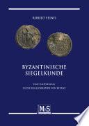 Byzantinische Siegelkunde