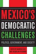 Mexico s Democratic Challenges