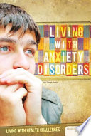 Living With Anxiety Disorders book