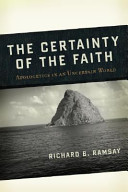 The Certainty Of The Faith : to defend their faith in dialogue with...