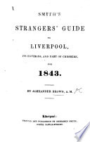 Smith S Strangers Guide To Liverpool Its Environs And Part Of Cheshire For 1842