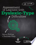 Assessment of Learners with Dyslexic Type Difficulties