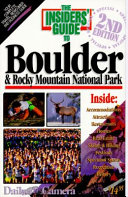 The Insiders  Guide to Boulder and Rocky Mountain National Park Book PDF