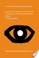 Basic and Clinical Applications of Vision Science