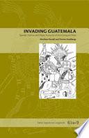 Invading Guatemala