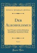 Der Alkoholismus, Vol. 1