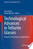 Technological Advances in Tellurite Glasses