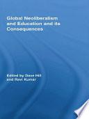 Global Neoliberalism and Education and Its Consequences