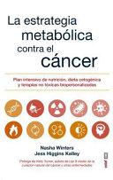 La Estrategia Metabolica Frente Al Cancer