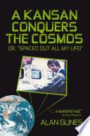 A Kansan Conquers the Cosmos
