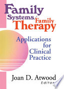Family Systems/family Therapy This Comprehensive Book Examines Family Therapy Issues