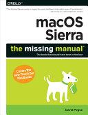 MacOS Sierra  the Missing Manual