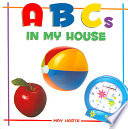 ABCs in My House