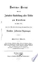 Amtlicher Bericht über die Industrie-Ausstellung aller Völker zu London im Jahre 1851
