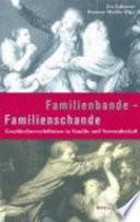 Familienbande - Familienschande