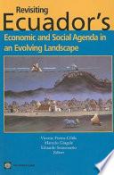Revisiting Ecuador s Economic and Social Agenda in an Evolving Landscape