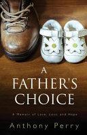 A Father s Choice Book PDF