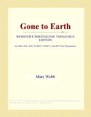Gone to Earth  Webster s Portuguese Thesaurus Edition