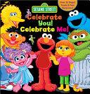 Sesame Street  Celebrate You  Celebrate Me