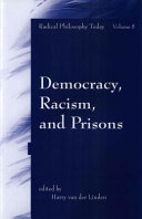 Democracy  racism and prisons