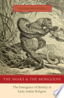 The Snake and the Mongoose: The Emergence of identity in Early Indian Religion Book Cover