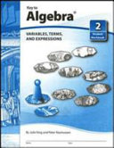 Key to Algebra Book 2 Variables  Terms and Expressions