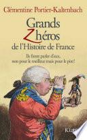 Grands Z h  ros de l Histoire de France