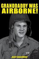 Granddaddy Was Airborne