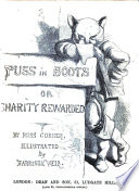 Puss in Boots  or  Charity rewarded     Illustrated by Harrison Weir