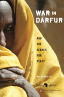 War in Darfur and the Search for Peace 2004 The Name Darfur Has Become Synonymous With