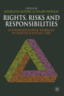 Rights, Risks and Responsibilities