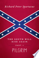 The South Will Rise Again  Part 1