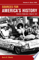 Sources For America S History Volume 2 Since 1865