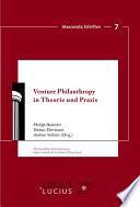 Venture Philanthropy in Theorie und Praxis