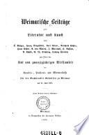 Weimarische Beiträge zur Literatur und Kunst, von K. Brüger, Franz Dingelstedt, Karl Eitner (etc.)