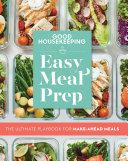 Good Housekeeping Easy Meal Prep Book