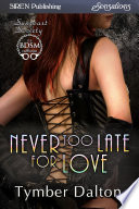 Never Too Late For Love Suncoast Society  book