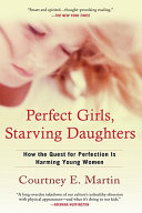 Perfect Girls  Starving Daughters