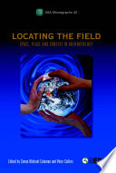 Locating the Field Anthropology Greatly Exaggerated? This Book Takes A