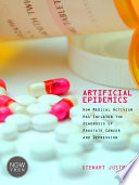 Artificial Epidemics How Medical Activism Has Inflated The Diagnosis Of Prostate Cancer And Depression