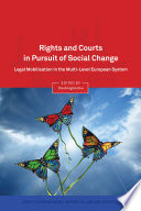 Rights and Courts in Pursuit of Social Change
