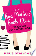 The Bad Mothers  Book Club Book PDF